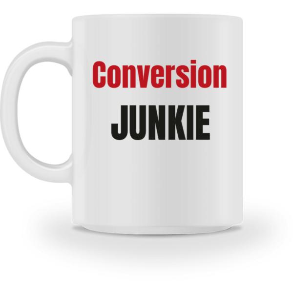 Conversion Junkie   Tasse - Tasse-3